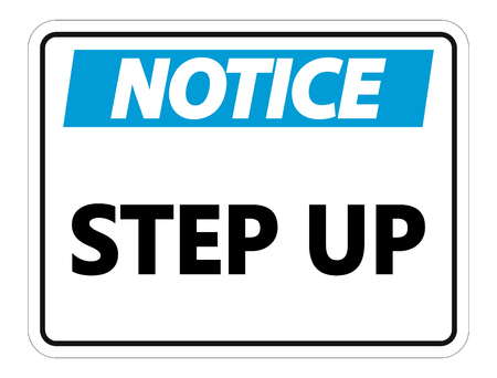 Noice Step Up Wall Sign on white background Çizim