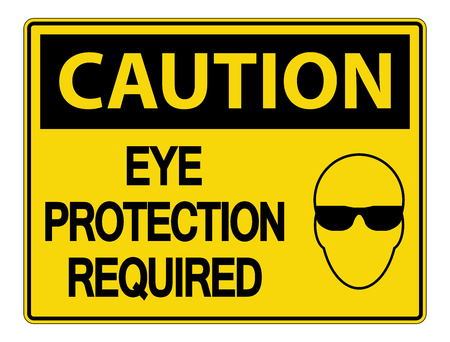 Caution Eye Protection Required Wall Sign on white background Ilustração