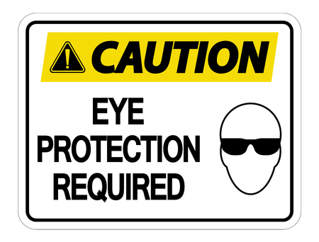 Caution Eye Protection Required Wall Sign on white background Vectores