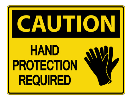 Caution Hand Protection Required Wall Sign on white background