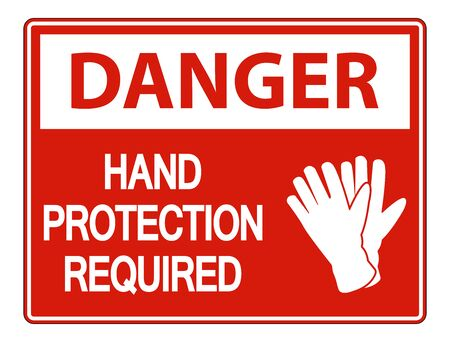 Danger Hand Protection Required Wall Sign on white background