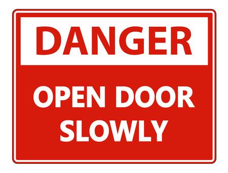 Danger Open Door Slowly Wall Sign on white background Foto de archivo - 121125908