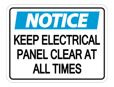Notice Keep Electrical Panel Clear at all Times Sign on white background  イラスト・ベクター素材