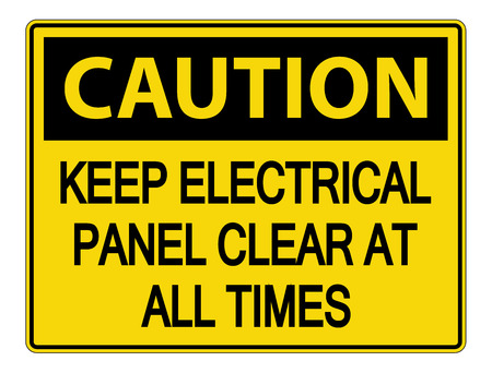 Caution Keep Electrical Panel Clear at all Times Sign on white background