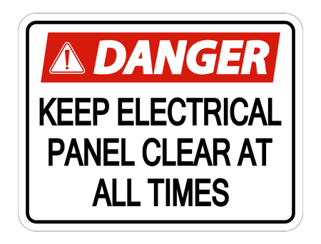Danger Keep Electrical Panel Clear at all Times Sign on white background
