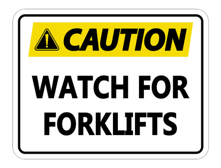 Caution Watch for Forklifts Sign on white background Vettoriali