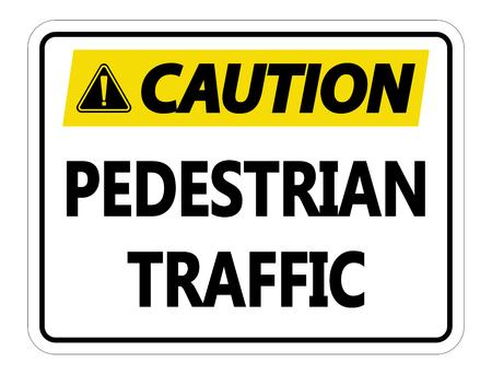 Caution Pedestrian Traffic Sign on white background Stock Illustratie