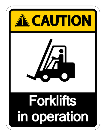 Caution forklifts in operation Sign on white background  イラスト・ベクター素材
