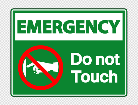 Emergency  do not touch sign label on transparent background  イラスト・ベクター素材