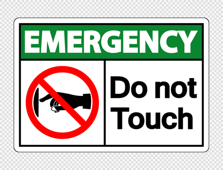 Emergency  do not touch sign label on transparent background Çizim