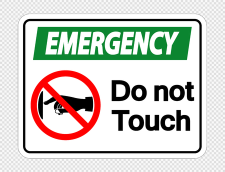 Emergency  do not touch sign label on transparent background Vectores