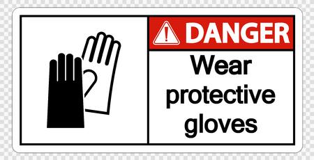 Danger Wear protective gloves sign on transparent background Illustration
