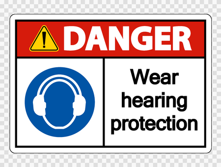 Danger Wear hearing protection on transparent background