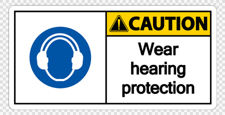 Caution Wear hearing protection on transparent background