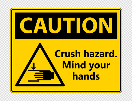 Caution crush hazard.Mind your hands Sign on transparent background Ilustração