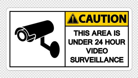 Caution This Area is Under 24 Hour Video Surveillance Sign on transparent background Çizim