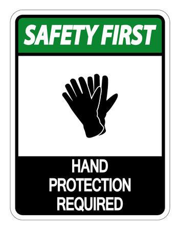 La sicurezza prima di tutto Protezione delle mani necessaria segno su sfondo bianco