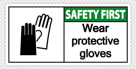 La sécurité d'abord porter des gants de protection signe sur fond transparent Vecteurs
