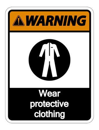 Warning Wear protective clothing sign on white background