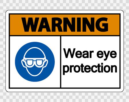 Warning Wear eye protection on transparent background Ilustração