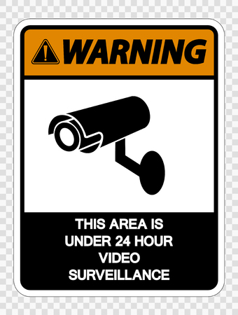 Warning This Area is Under 24 Hour Video Surveillance Sign on transparent background Stok Fotoğraf - 120330732