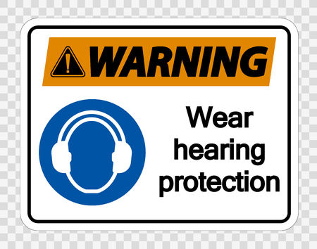 Warning Wear hearing protection on transparent background
