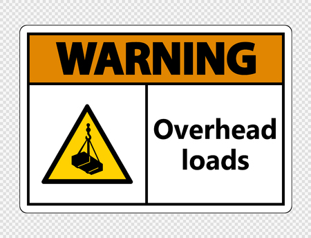 Warning overhead loads Sign on transparent background