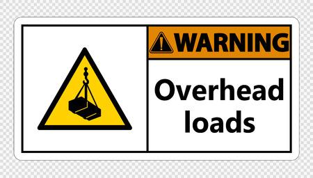 Warning overhead loads Sign on transparent background Vektoros illusztráció