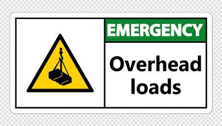 Emergency overhead loads Sign on transparent background,Vector illustration Çizim