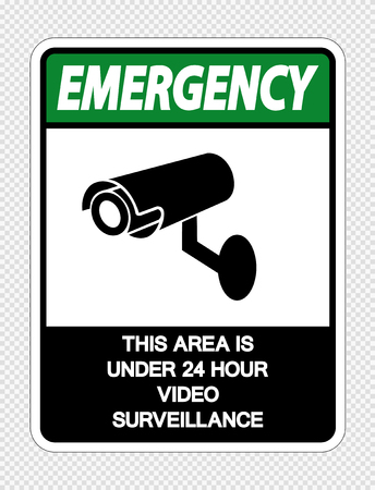 Emergency This Area is Under 24 Hour Video Surveillance Sign on transparent background,Vector illustration Çizim
