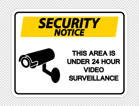 Security notice This Area is Under 24 Hour Video Surveillance Sign on transparent background,Vector illustration Çizim