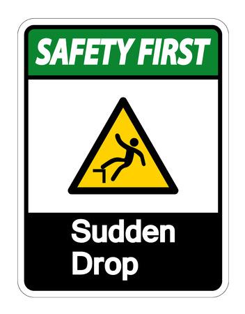 Safety first Sudden Drop Symbol Sign On White Background,Vector illustration Illusztráció
