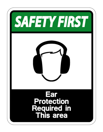 Safety first Ear Protection Required In This Area Symbol Sign on white background,Vector illustration