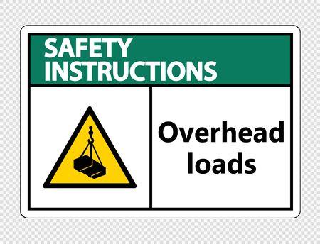 Safety instructions overhead loads Sign on transparent background,Vector illustration