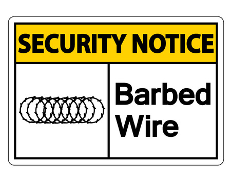 Security notice Barbed Wire Symbol Sign on white background,Vector illustration