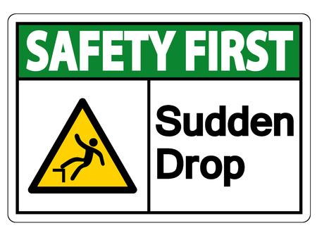 Safety first Sudden Drop Symbol Sign On White Background,Vector illustration Çizim
