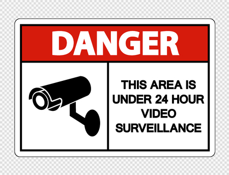 Danger This Area is Under 24 Hour Video Surveillance Sign on transparent background,Vector llustration Illusztráció