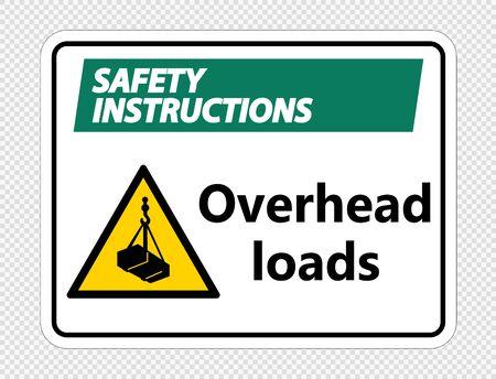 Safety instructions overhead loads Sign on transparent background,Vector llustration Çizim
