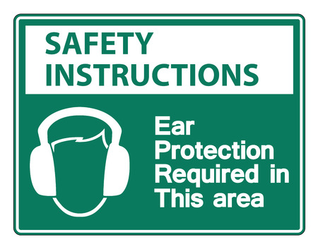 Safety instructions Ear Protection Required In This Area Symbol Sign on white background,Vector llustration