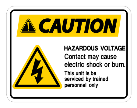 Hazardous Voltage Contact May Cause Electric Shock Or Burn Sign On White Background