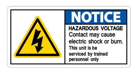 Notice Hazardous Voltage Contact May Cause Electric Shock Or Burn Sign Isolate On White Background Ilustração