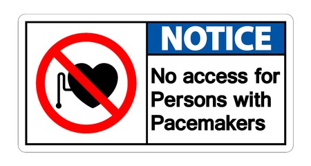 Notice No Access For Persons With Pacemaker Symbol Sign Isolate On White Background Ilustração