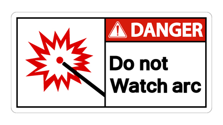 Danger Do Not Watch Arc Symbol Sign Isolate On White Background