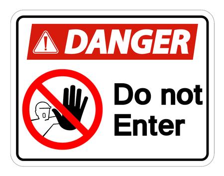 Gefahr betreten Sie nicht das Symbolzeichen auf weißem Hintergrund, Vektorillustration isolieren