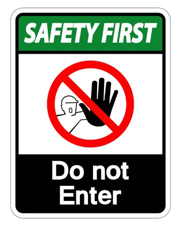 Safety First Do Not Enter Symbol Sign Isolate On White Background,Vector Illustration