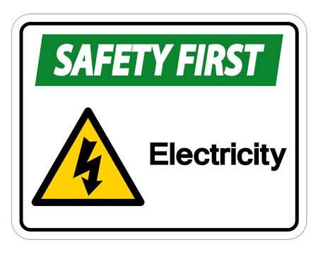 Safety first Electricity Symbol Sign Isolate On White Background,Vector Illustration