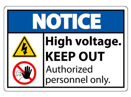 Notice High Voltage Keep Out Sign Isolate On White Background,Vector Illustration EPS.10
