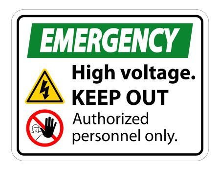 Emergency High Voltage Keep Out Sign Isolate On White Background,Vector Illustration EPS.10 Vector Illustration