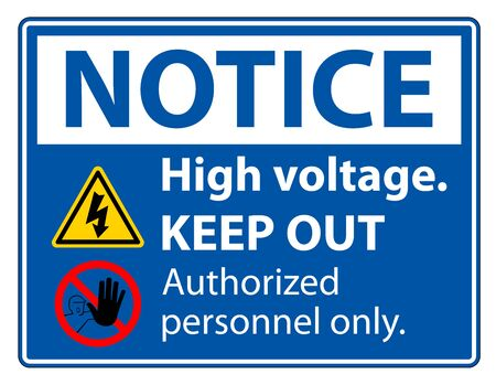 Notice High Voltage Keep Out Sign Isolate On White Background,Vector Illustration EPS.10 Ilustrace