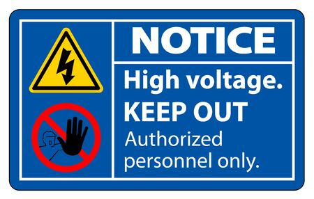Notice High Voltage Keep Out Sign Isolate On White Background,Vector Illustration EPS.10 Иллюстрация